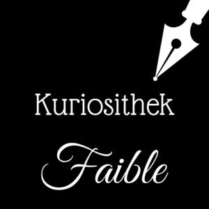 Kuriosithek – das Wörtchen der Woche lautet: Faible