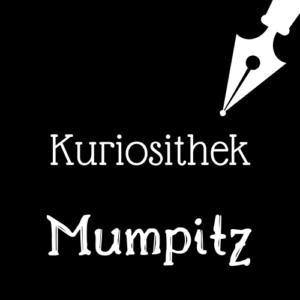 Kuriosithek – das Wörtchen der Woche lautet: Mumpitz