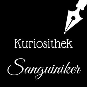 Weiße Schrift und Schreibfeder-Icon auf schwarzem Hintergrund: Kuriosithek - Sanguiniker | Klopfecke - Texte mit Geist