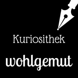 Read more about the article Kuriosithek – das Wörtchen der Woche lautet: wohlgemut